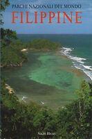 Parchi nazionali del mondo. Filippine - Ullmann - Libro nuovo in Offerta!