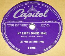 Capitol C1048 Les Paul & Mary Ford My Baby's Coming Home / Lady of Spain 78 RPM