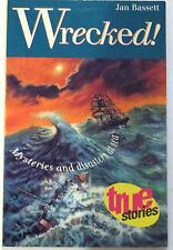"""""""WRECKED!"""" by Jan Bassett, True mysteries and disasters at sea. VG"""