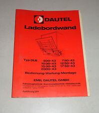 Bedienungsanleitung Dautel Ladebordwand DLB 500 / 750 / 1000 -> - 43 - 02/1984