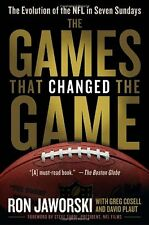 The Games That Changed the Game: The Evolution of the NFL in Seven Sundays by Ro