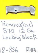 Remington 870 Locking Block 12 Gauge Removed From Military Shotgun Item # 18-836