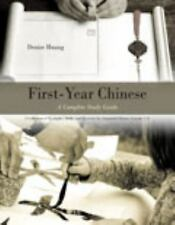 First-Year Chinese: A Complete Study Guide: A Collection of Examples, Drills, an