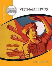 Vietnam 1939-75 (Hodder Twentieth Century History), Good Condition Book, Neil De