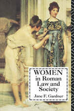 NEW Women in Roman Law and Society (Midland Book) by Jane F. Gardner