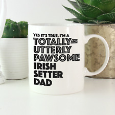 More details for irish setter dad mug: funny gift for irish setter dog owners & lovers gifts!