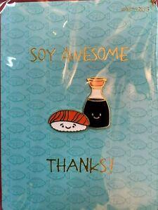 Fabulous Papyrus Thank you card- Soy Awesome, 3D Enamel Metal Soy Sauce & Sushi