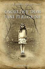 Osobliwy dom pani Peregrine, Ransom Riggs, polish book, polska ksiazka