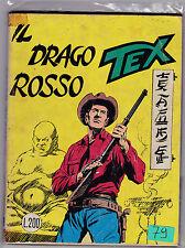TEX N° 79 MAGGIO 1967 IL DRAGO ROSSO L.200  1 EDIZIONE ORIGINALE  L-5