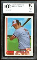 1982 Topps Traded #98T Cal Ripken Jr Rookie Card BGS BCCG 10 Mint+