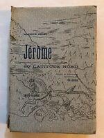 Jerome - 60 Latitude Nord -M. BEDEL &  Illustre par PER KROHG - 1929
