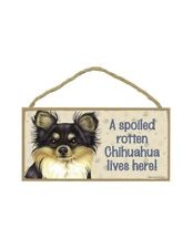Love & Laughter A Spoiled Rotten Chihuahua Lives Here! Dog Wooden Sign Plaque