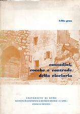 CONTADINI, ROCCHE E CONTRADE DELLA CIOCIARIA, F. Gross, Roma **DD1