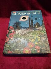 THE WORLD WE LIVE IN Young Readers Edition - DELUXE GOLDEN BOOK - 1962