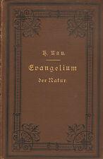 DAS EVANGELIUM DER NATUR - Heribert Kau (ACHTSTE AUFLAGE 1897)