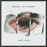 AGAINST THE CURRENT Past Lives (2018) 11-track CD album NEW/SEALED