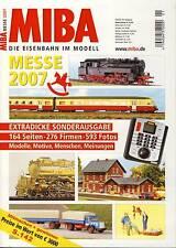MIBA - Eisenbahn im Modell - Messe Sonderausgabe 2007 - 164 Seiten, 593 Fotos