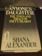 Anyone's Daughter by Shana Alexander (1979, Hardcover)