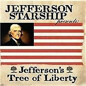 JEFFERSON STARSHIP (AIRPLANE) - JEFFERSON'S TREE OF LIBERTY - 2008 EVANGELINE CD
