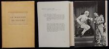 C/ LE MARIAGE DE FIGARO (exemplaire numéroté) Beaumarchais (Berger-Levrault 1957
