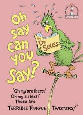 Oh Say Can You Say? by Dr. Seuss (author)
