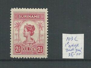 Suriname 103C  Wilhelmina  MH/ongebr  CV 35 € 1e oplage zonder gom