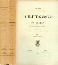 Léon Dutil : LA HAUTE-GARONNE et SA REGION - GEOGRAPHIE HISTORIQUE. 1929
