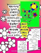 Malebog Stor Medium Lille lære Størrelser På Engelsk Til Børn Alle Hvem...