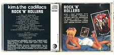 Cd KIM & THE CADILLACS Rock'n'rollers - 1979 No barcode Rock 'n' rollers Italy