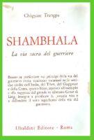 SHAMBHALA la via sacra del guerriero chogyam TRUNGPA tibet india giappone corea+