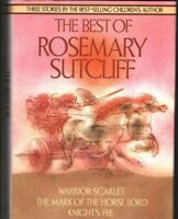 "Best of Rosemary Sutcliff: ""Warrior Scarlet""... by Sutcliff, Rosemary 1851520481"