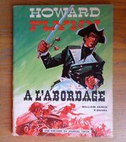 "E.O.de Howard Flynn de  William Vance ""A  l'abordage"" 1968"