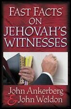 Fast Facts® on Jehovah's Witnesses by Ankerberg, John, Weldon, John