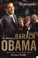 Renegade: the making of Barack Obama by Wolffe FREE AUS POST used paperback 2009