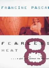 Heat (Fearless),Francine Pascal
