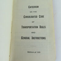 1939 Railroad Catechism Hardcover - Code, Rules and General Instructions