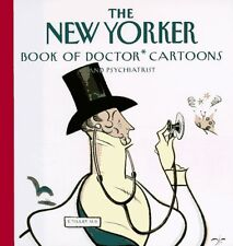 The New Yorker Book of Doctor Cartoons by The New Yorker