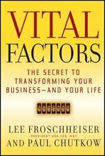 J-B US Non-Franchise Leadership: Vital Factors : The Secret to Transforming...
