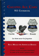 CALLING ALL CARS 911 COOK BOOK 2010 LAW ENFORCEMENT OFFICERS NATION-WIDE RECIPES