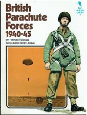 BRITISH PARACHUTE FORCES 1940-45 Howard P. Davis
