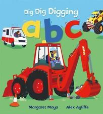 Dig Dig Digging ABC by Margaret Mayo (2017)