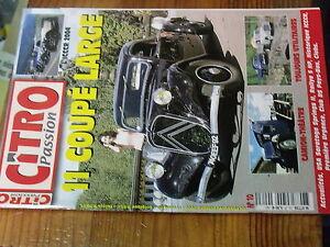 8µ? Revue Citro Passion n°10 11 coupé Large 60 ans liberation Paris