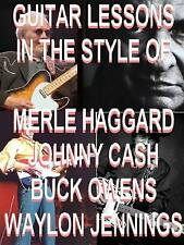 Guitar Lessons In Style O Waylon Jennings Johnny Cash Merle Haggard & Buck Owens