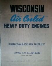 Wisconsin Engine Owner, Service, Parts Manual 106pg ADH AEH AGH AE AEHS AGH AHH