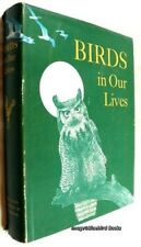Birds in Our Lives Us Dept of the Interior Vg+ Hc copy 73110
