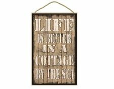 """Tan Life Is Better In A Cottage By The Sea Sign Plaque 10""""X16"""""""