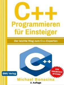 C++Programmieren für Einsteiger Der leichte Weg zum C++-Experte Digitale Version