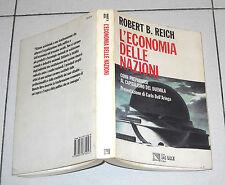Robert B. Reich L'ECONOMIA DELLE NAZIONI - Il Sole 24 Ore 1 ed 1993