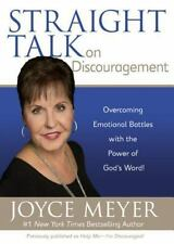 Straight Talk on Discouragement: Overcoming Emotional Battles with the Power of