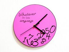 Whateve I'm Late Anyways (Pink) - Wall Clock